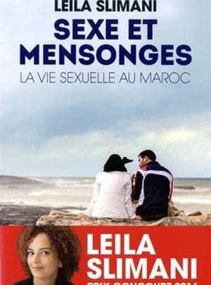 Leila Slimani - Sexe et mensonges