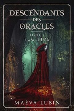 Maéva Lubin - Descendants des Oracles, Tome 1