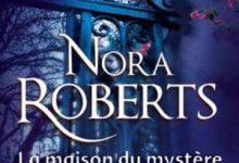 Photo de Nora Roberts – La maison du mystère