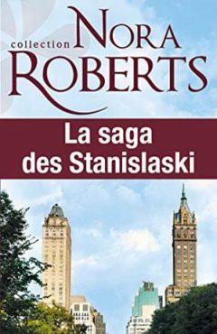 Nora Roberts - La saga des Stanislaski