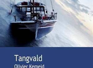 Olivier Kemeid - Tangvald
