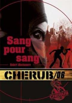 Robert Muchamore - Cherub, Tome 6