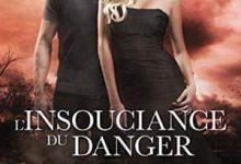 Wendy Higgins - L'insouciance du danger