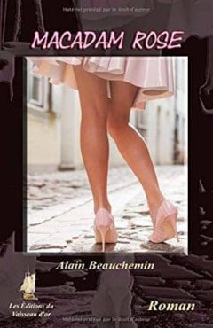 Alain Beauchemin - Macadam rose