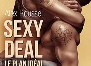 Alex Roussel - Sexy Deal, Tome 1