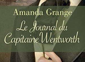 Amanda Grange - Le Journal du capitaine Wentworth