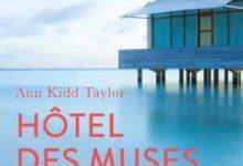 Photo de Ann Kidd Taylor – Hôtel des muses (2017)