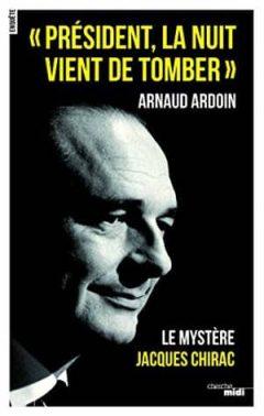 Arnaud Ardoin - Président, la nuit vient de tomber