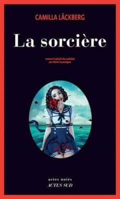 Camilla Läckberg - La Sorcière