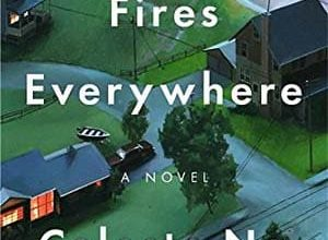 Photo of Celeste Ng – Little Fires Everywhere (2017)