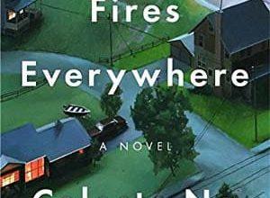 Celeste Ng - Little Fires Everywhere