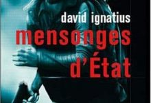 David Ignatius - Mensonges d'état