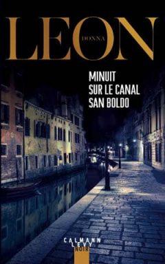Donna Leon - Minuit sur le canal San Boldo