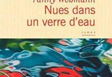 Fanny Wobmann - Nues dans un verre d'eau