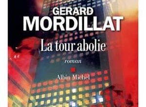 Photo de Gérard Mordillat – La tour abolie (2017)