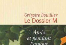 Photo de Grégoire Bouillier – Le Dossier M, Tome 1 (2017)