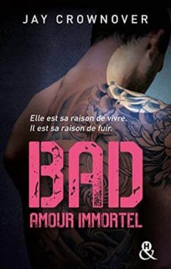 Jay Crownover - Bad, Tome 4