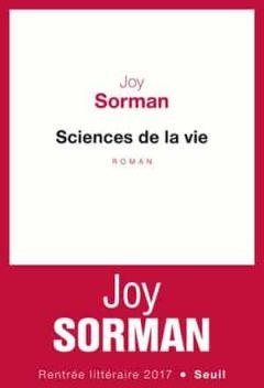 Joy Sorman - Sciences de la vie