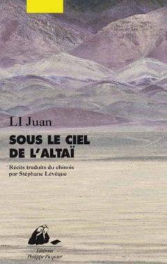 Juan Li - Sous le ciel de l'Altaï
