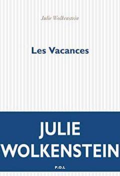 Julie Wolkenstein - Les Vacances