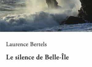 Laurence Bertels - Le silence de Belle-Île