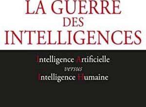 Laurent Alexandre - La guerre des intelligences