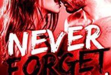 Lou Simone - Never Forget, Tome 1
