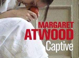 Margaret Atwood - Captive