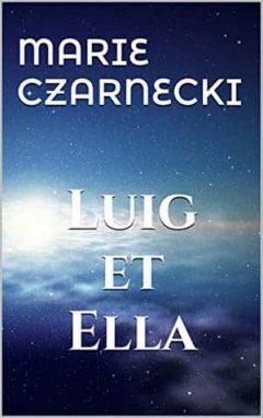 Marie Czarnecki - Luig et Ella