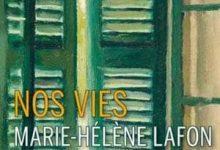 Photo de Marie-Hélène Lafon – Nos Vies (2017)
