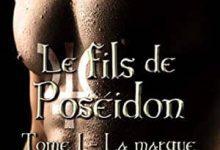 Marie Magnenet - Le fils de Poséidon, Tome 1