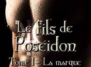 Photo of Marie Magnenet – Le fils de Poséidon, Tome 1 (2017)