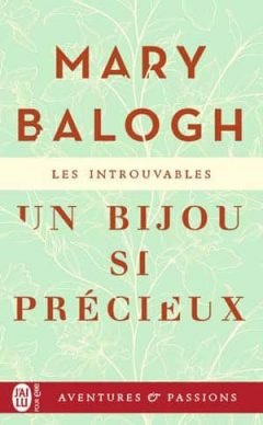 Mary Balogh - Un bijou si précieux