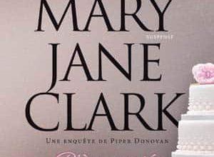 Mary Jane Clark - Pièce montée