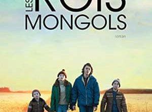 Nicole Bélanger - Les Rois mongols