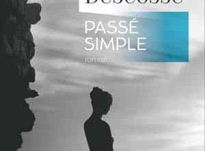 Olivier Descosse - Passé simple