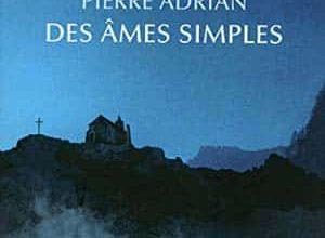 Pierre Adrian - Des âmes simples