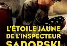 Photo de Romain Slocombe – L'Étoile jaune de l'inspecteur Sadorski (2017)