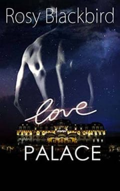 Rosy Blackbird - Love palace stories, Tome 1
