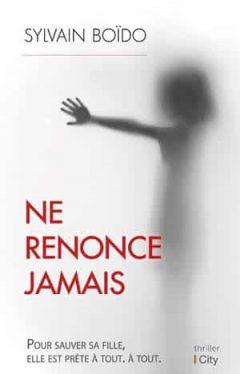 Sylvain Boïdo - Ne renonce jamais
