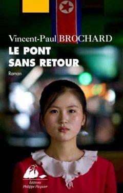 Vincent-Paul Brochard - Le Pont sans retour