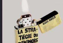 Alexis Ravelo - La Stratégie du pékinois