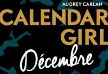 Photo de Audrey Carlan – Calendar Girl – Décembre (2017)