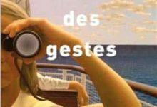 Charles Dantzig - Traité des gestes