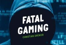 Photo de Christian Grenier – Fatal gaming (2017)