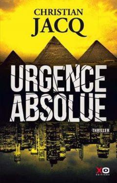 Christian Jacq - Urgence absolue