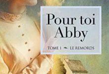 Dominique Lavallée - Pour toi Abby, Tome 1