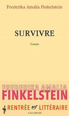 Frederika Amalia Finkelstein - Survivre