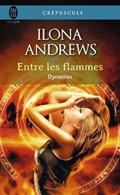 Ilona Andrews - Dynasties, Tome 1