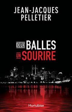 Jean-Jacques Pelletier - Deux balles, un sourire